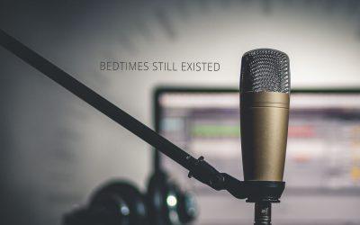 [December] Bedtimes Still Existed